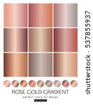 Stock vector set of rose gold gradients for fashion background wallpaper vector illustration 537855937