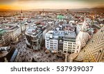vienna at sunset  aerial view... | Shutterstock . vector #537939037