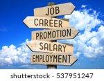 wooden signpost   job concept ... | Shutterstock . vector #537951247
