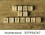 Time To Rebuild Text On Wooden...