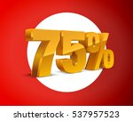 75  percent off  sale white... | Shutterstock .eps vector #537957523