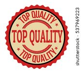 top quality label or stamp on... | Shutterstock .eps vector #537969223