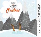 little santa helpers wish you a ... | Shutterstock .eps vector #537984763