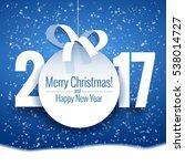 vector text design 2017. happy... | Shutterstock .eps vector #538014727