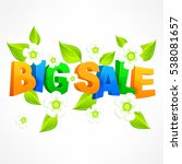 big sale inscription on spring... | Shutterstock .eps vector #538081657