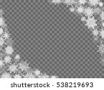 christmas snow background frame ... | Shutterstock .eps vector #538219693