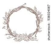round frame made of branches... | Shutterstock .eps vector #538324087