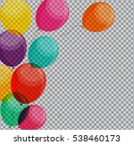 glossy happy birthday balloons... | Shutterstock .eps vector #538460173