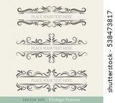vector set of vintage frames | Shutterstock .eps vector #538473817