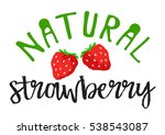 strawberry fruit label and... | Shutterstock .eps vector #538543087