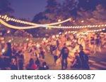 vintage tone blur image of... | Shutterstock . vector #538660087