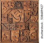 old wooden letterpress blocks... | Shutterstock . vector #538689427