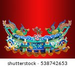 chinese phoenix statue on the... | Shutterstock . vector #538742653