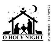 christmas nativity scene... | Shutterstock .eps vector #538789573