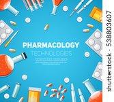 pharmacology technologies... | Shutterstock . vector #538803607