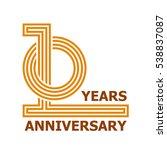 10 years anniversary symbol... | Shutterstock .eps vector #538837087