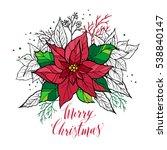 christmas card of poinsettia...   Shutterstock .eps vector #538840147