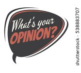 what's your opinion retro... | Shutterstock .eps vector #538883707