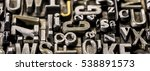 metal letterpress types. ... | Shutterstock . vector #538891573