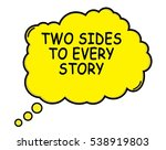 Two Sides To Every Story Speec...