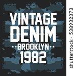 brooklyn vintage denim ...   Shutterstock .eps vector #538932373