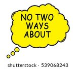 no two ways about speech... | Shutterstock . vector #539068243