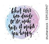 trendy hand lettering poster....   Shutterstock .eps vector #539132947