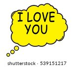 i love you speech thought... | Shutterstock . vector #539151217