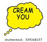 cream you speech thought bubble ... | Shutterstock . vector #539268157