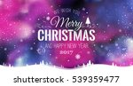 merry christmas and new year... | Shutterstock .eps vector #539359477