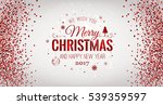 christmas 2017 and new year... | Shutterstock .eps vector #539359597
