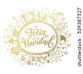 feliz navidad. holidays... | Shutterstock .eps vector #539387527