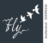fly. inspirational quote about... | Shutterstock .eps vector #539390233