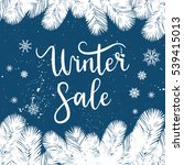 winter sale card  label  banner.... | Shutterstock .eps vector #539415013