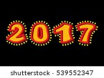 2017 with lamps. garland for... | Shutterstock . vector #539552347
