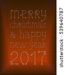 merry christmas holiday... | Shutterstock . vector #539640787