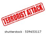 terrorist attack red stamp text ... | Shutterstock .eps vector #539653117