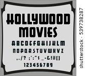 script font typeface hollywood... | Shutterstock .eps vector #539738287
