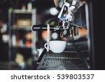 coffee espresso from coffee... | Shutterstock . vector #539803537