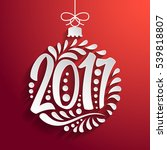 holidays greeting card with a... | Shutterstock . vector #539818807