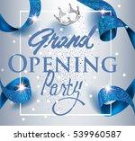 elegant grand opening... | Shutterstock .eps vector #539960587