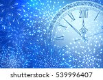 new year shining banner. clock... | Shutterstock .eps vector #539996407