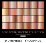 rose gold gradient collection... | Shutterstock .eps vector #540054403