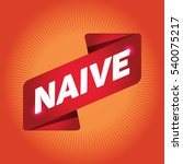 naive arrow tag sign. | Shutterstock .eps vector #540075217