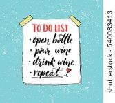 to do list. open bottle  pour... | Shutterstock .eps vector #540083413