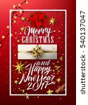 merry christmas and happy new... | Shutterstock .eps vector #540137047