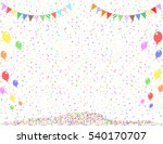 confetti  balloons and flags | Shutterstock .eps vector #540170707