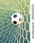 soccer ball in goal net with... | Shutterstock . vector #540242323