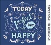 hand drawn motivational poster... | Shutterstock .eps vector #540363283