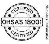 grunge black ohsas 18001...   Shutterstock .eps vector #540443707